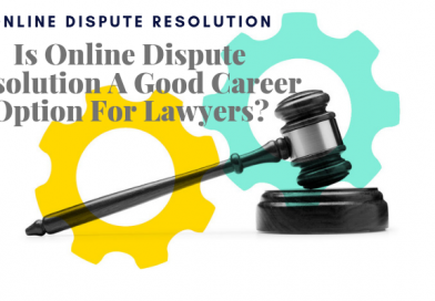 Is Online Dispute Resolution A Good Career Option For Lawyers